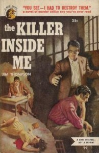 The Killer Inside Me, Jim Thompson