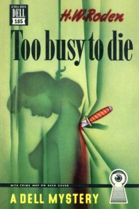 Too Busy to Die, 1947