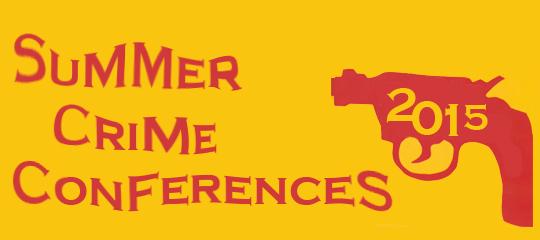 Summer Crime Conferences 2015