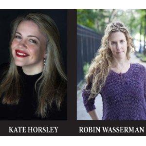 Robin Wasserman and Kate Horsley